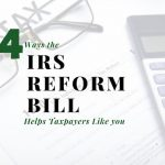 Four Ways the IRS Reform Bill Helps Dallas/Fort Worth Taxpayers Like You (and Me)