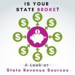 Is Your State Broke? Timothy Phillips Analyzes State Tax Revenue Sources